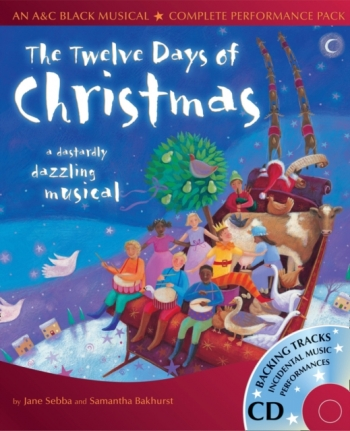 The Twelve Days Of Christmas: A&C Black Musical: Book And Cd