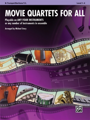Movie Quartets For All: Trumpet/Baritone Treble Clef: Level 1-4