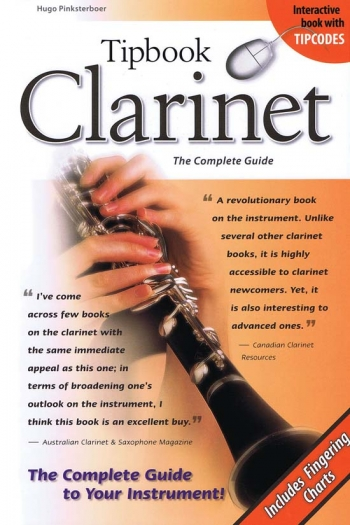 Tipbook: Clarinet - The Complete Guide