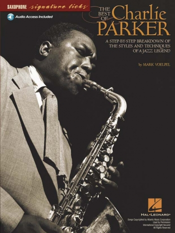 Signature Licks: Charlie Parker: Best Of: Signature Licks: Alto Saxophone: Book And Cd