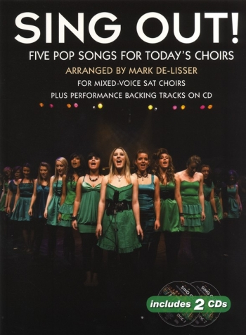 Sing Out: Five Pop Songs For Todays Choirs: Vocal: SAT And CD