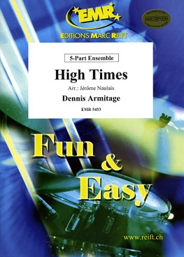 High Times: 5 Part Ensemble: Mixed Instruments: Score And Parts