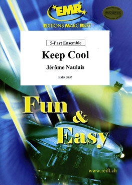Keep Cool: 5 Part Ensemble: Mixed Instruments: Score And Parts