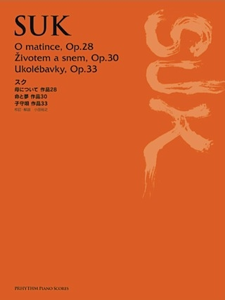 Omatince Op.28: Zivotem A Snem Op.30: Ukolebavky Op.33: Piano