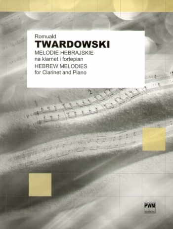 Hebrew Melodies: Clarinet And Piano