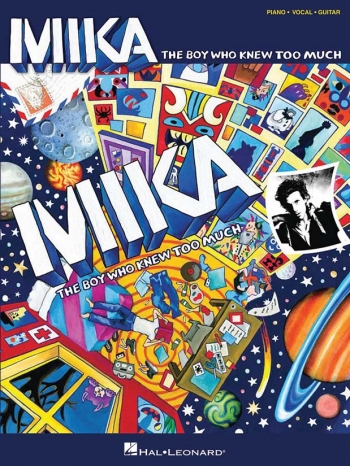 Mika: The Boy Who Knew Too Much: Piano Vocal Guitar