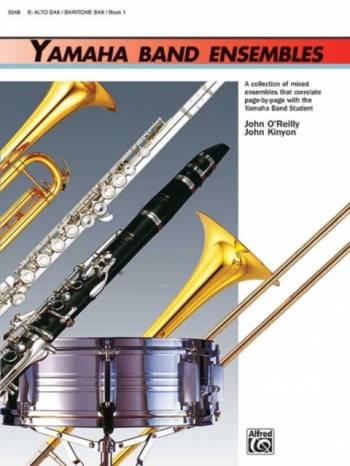 Yamaha Band Ensembles: Book 1: Alto Saxophone