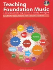 Teaching Foundation Music: Complete Step By Step Scheme