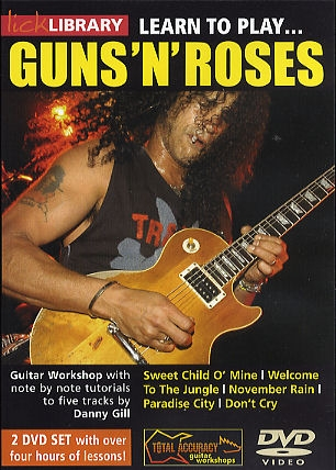 Lick Library: Learn To Play Guns And Roses: 2 DVDs