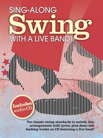 Sing-along: Swing With A Live Band: Piano Vocal Guitar