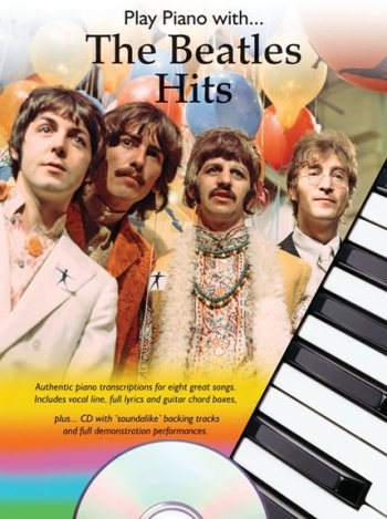 Play Piano With The Beatles Hits: Bk&cd