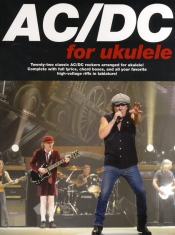 AC/DC For The Ukulele: 22 Classics Hits