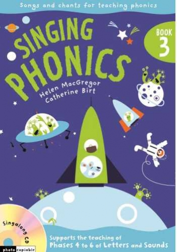 Singing Phonics Bk 3: Vocal: Music Edition Book & CD  (A & C Black)