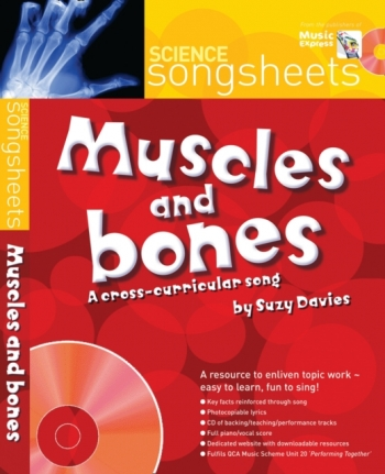 Science Songsheets: Muscles And Bones: Cross Curricular Song: Song & Cd