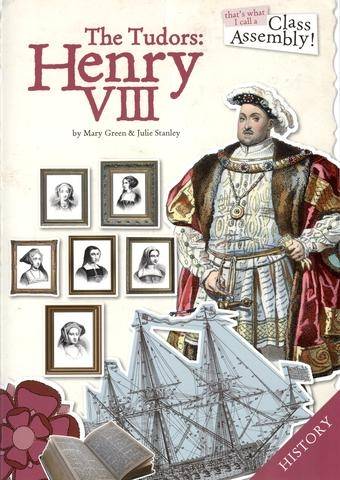 Thats What I Call A Class Assembley: The Tudors Henry VIII: Bk&Cd