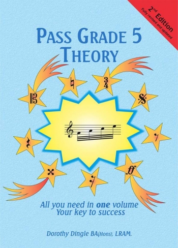 Pass Grade 5 Theory: All You Need In One Volume 2nd Edition (Dingle)