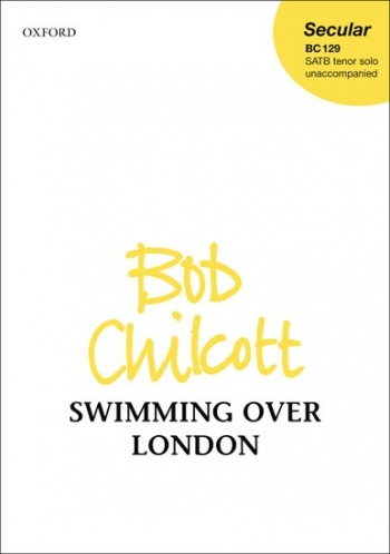 Swimming Over London: Vocal: Satb