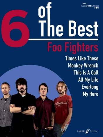 6 Of The Best: Foo Fighters: Guitar Tab