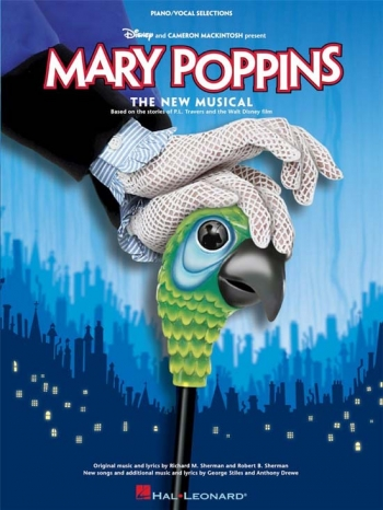 Mary Poppins Selection: Piano Vocal Guitar: The New Musical
