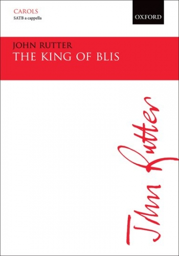 The King Of Blis: Vocal: Satb A Capella