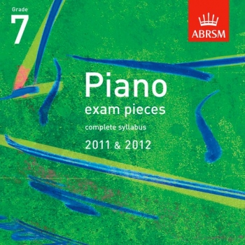 Old/ABRSM: Piano Exam: Gr 7: Cd Only: 2011-2012 (ABRSM)
