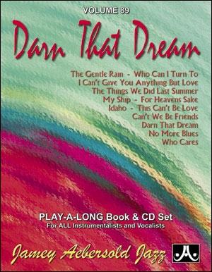 Aebersold Vol.89:  Darn That Dream: All Instruments: Book & CD