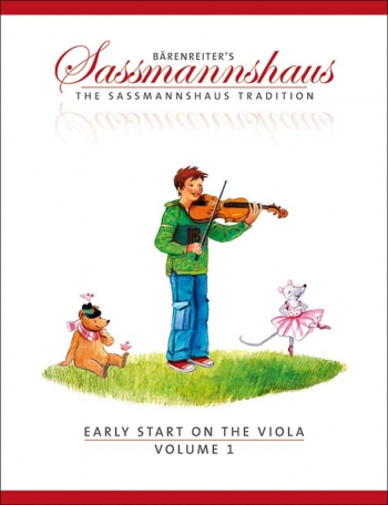 The Sassmannshaus Tradition. Early Start On The Viola, Volume 1