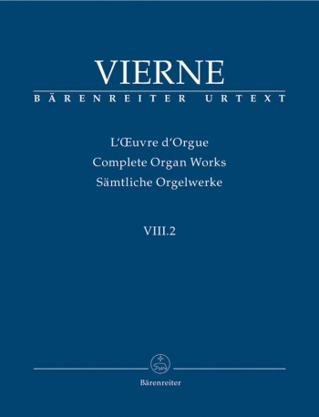 Complete Organ Works: Vol 8.2 (Barenreiter)