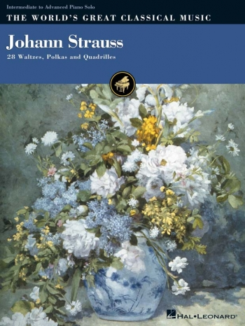 Worlds Greatest Classical Music: Johann Strauss: Piano