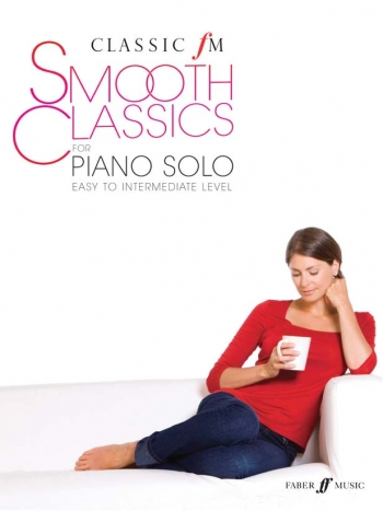 Classic FM: Smooth Classics For Piano Solo