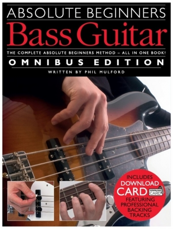 Absolute Beginners Bass Guitar: Omnibus: Book And Cd