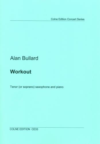 Workout: Tenor Or Soprano Saxophone And Piano