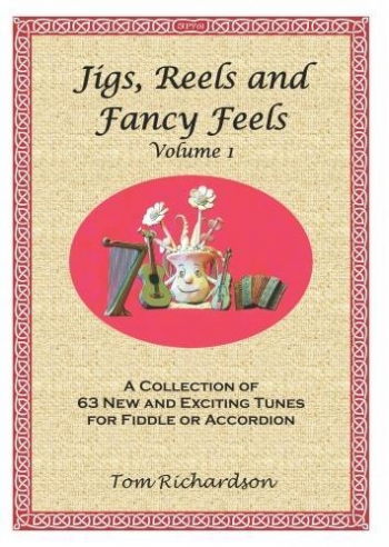 Jigs Reels And Fancy Feels: Accordion/Fiddle