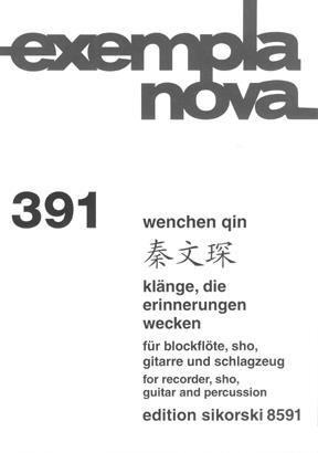 Sounds That Awake Memories (Klange Die Erinnerungen Wecken): Ensemble: Recorder/Sho/guitar/Perc