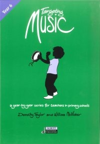 Targeting Music: Year 6: Teachers Book