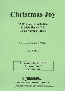 Christmas Joy: 32 Carols: Trumpet Duet F Horn Trombone Duet And Percussion
