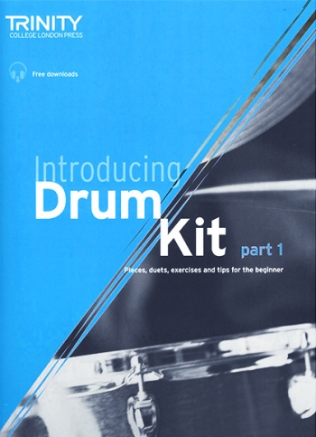 Introducing Drum Kit Part 1 Book & Downloads (Trinity College Drum Kit)