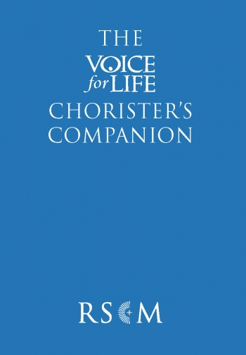 The Voice For Life - Choristers Companion