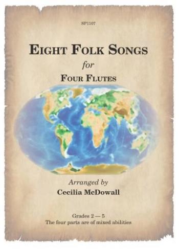 Eight Folk Songs: Flute Quartet: Score And Parts
