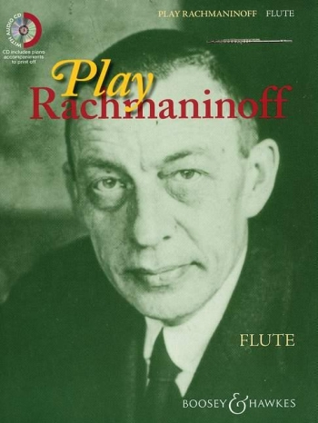 Play Rachmaninoff: Flute: Book And Cd (B&H)