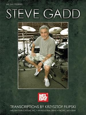 Steve Gadd: Transcriptions By Krzysztof Filipski: Drum