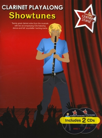 Clarinet Playalong: Showtunes: You Take Centre Stage: Book And CD