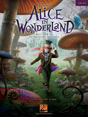Alice In Wonderland: Music From The Motion Picture Soundtrack: Piano Solo