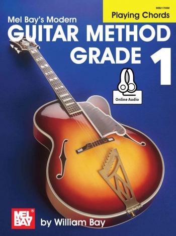 Mel Bay Modern Guitar Method: Book 1: Playing Chords