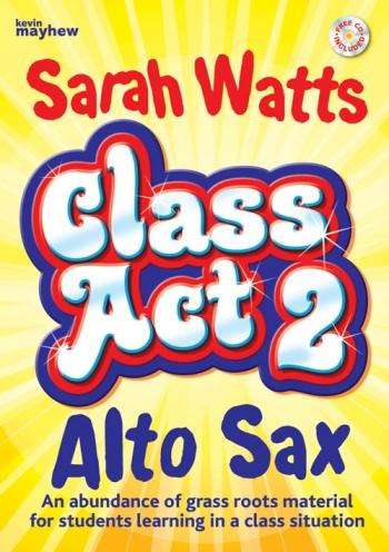 Class Act 2: Tutor: Alto Saxophone: Student Copy: Book And CD