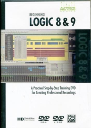 Beginning Logic 8 & 9 DVD: Alfred Pro Audio