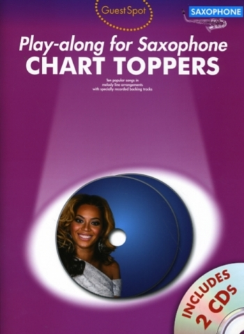 Guest Spot: Chart Toppers - Play-Along For Alto Saxophone: Book And 2CDs