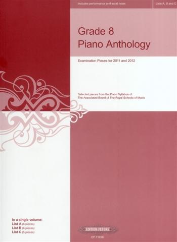Grade 8 Piano Anthology: 2011-2012: Piano