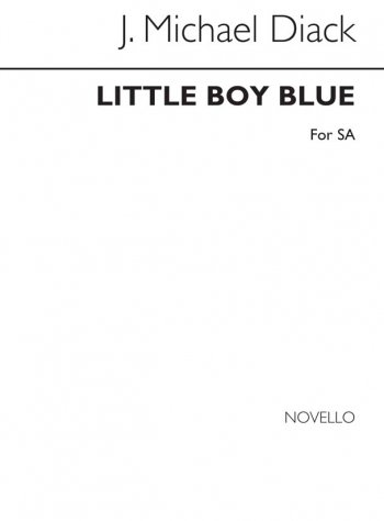 Little Boy Blue: Vocal: SA And Piano