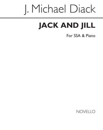 Jack And Jill: Vocal: SA And Piano